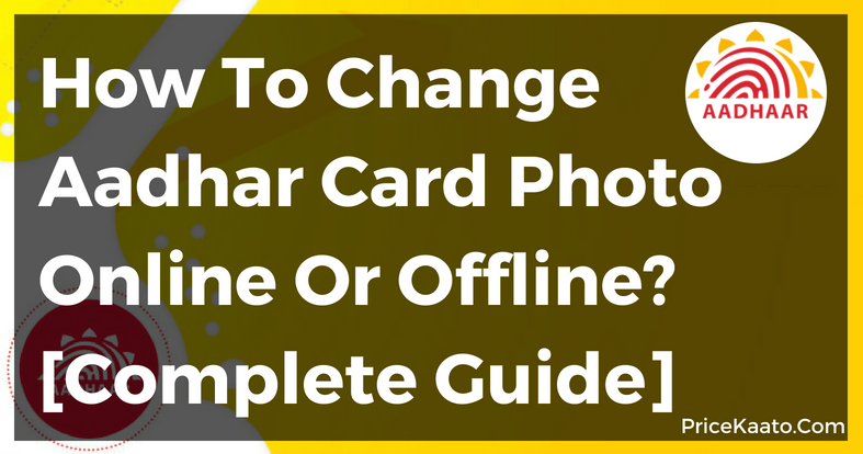 How To Change Photo In Aadhar Card Online & Offline In Hindi & Tamil