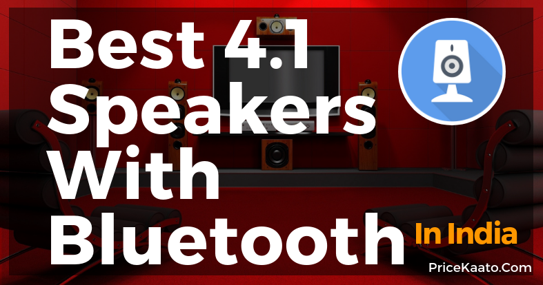 Best 4.1 Speakers With Bluetooth In India